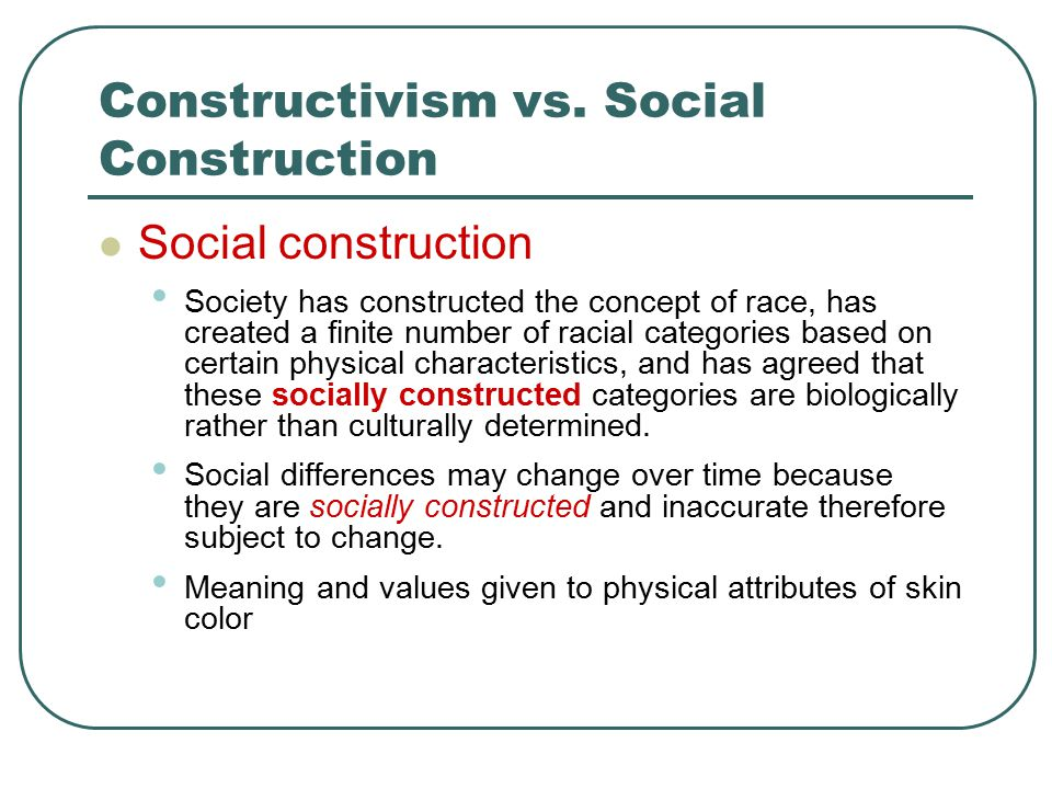 social divisions are socially constructed What does race is socially constructed what evidence do we have that race is socially constructed these divisions can also lead certain.