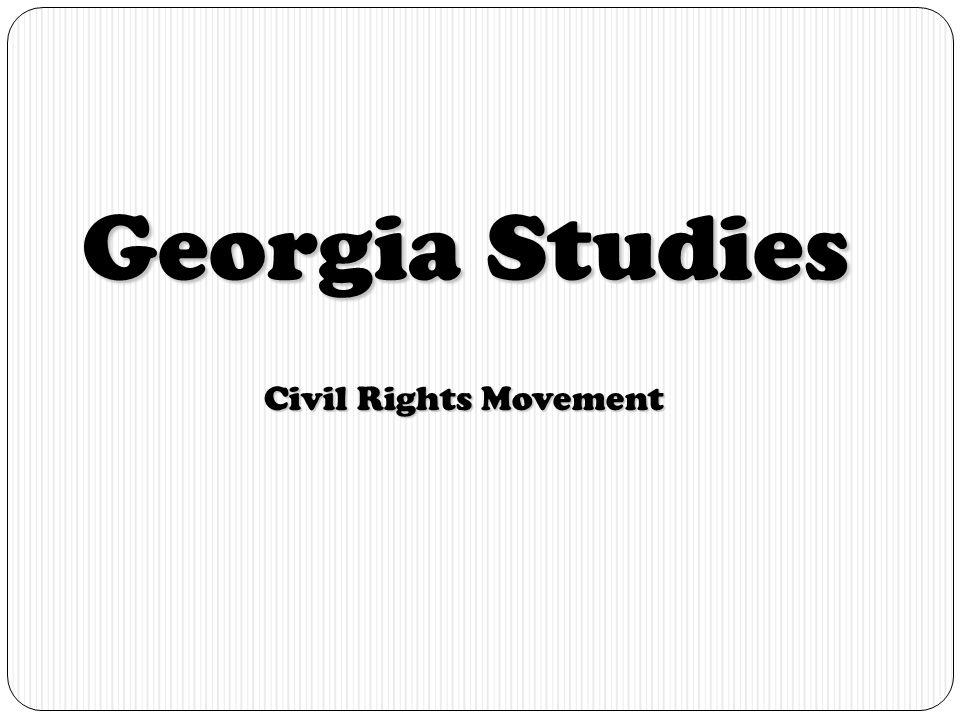 Georgia Studies Civil Rights Movement ppt download – Civil Rights Movement Worksheets