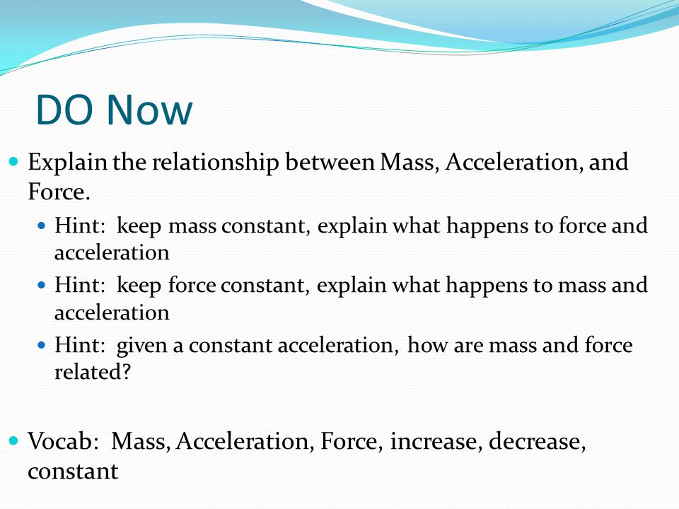 the relationship between mass and acceleration The rate of free-fall acceleration is a constant based upon the local gravity - on planet earth the acceleration is 98m/s2 mass is a function of the object being measured or observed, which can vary considerably.
