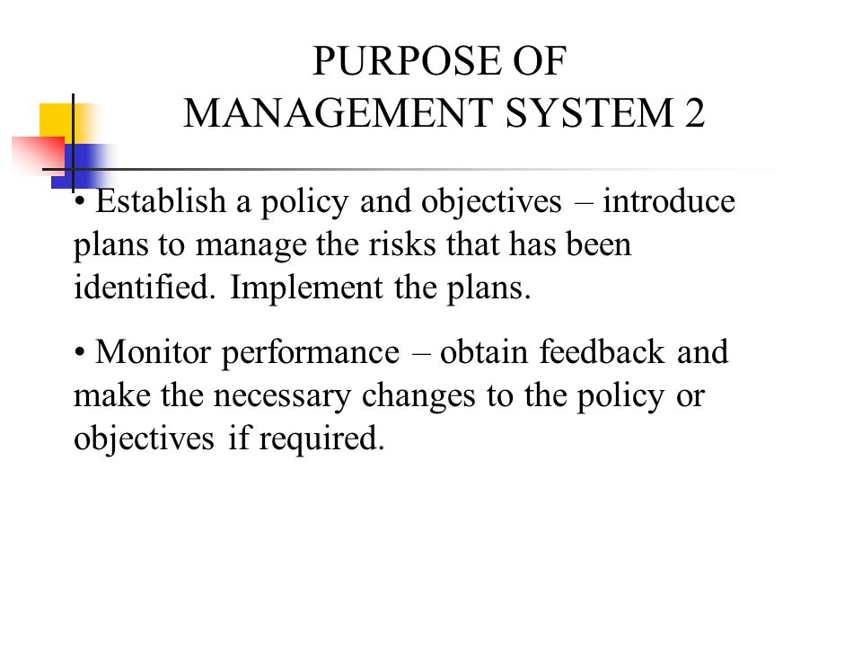 PURPOSE OF MANAGEMENT SYSTEM 2