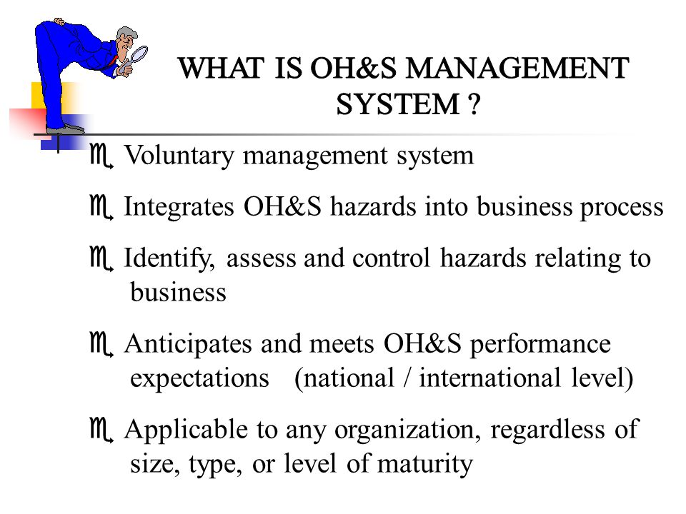 WHAT IS OH&S MANAGEMENT