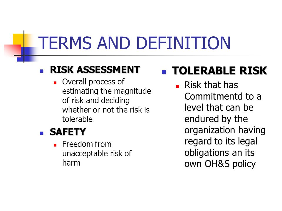 TERMS AND DEFINITION TOLERABLE RISK RISK ASSESSMENT