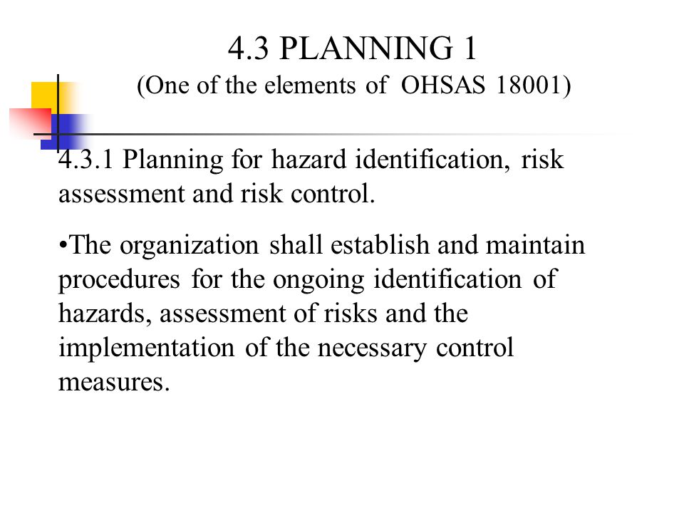 (One of the elements of OHSAS 18001)