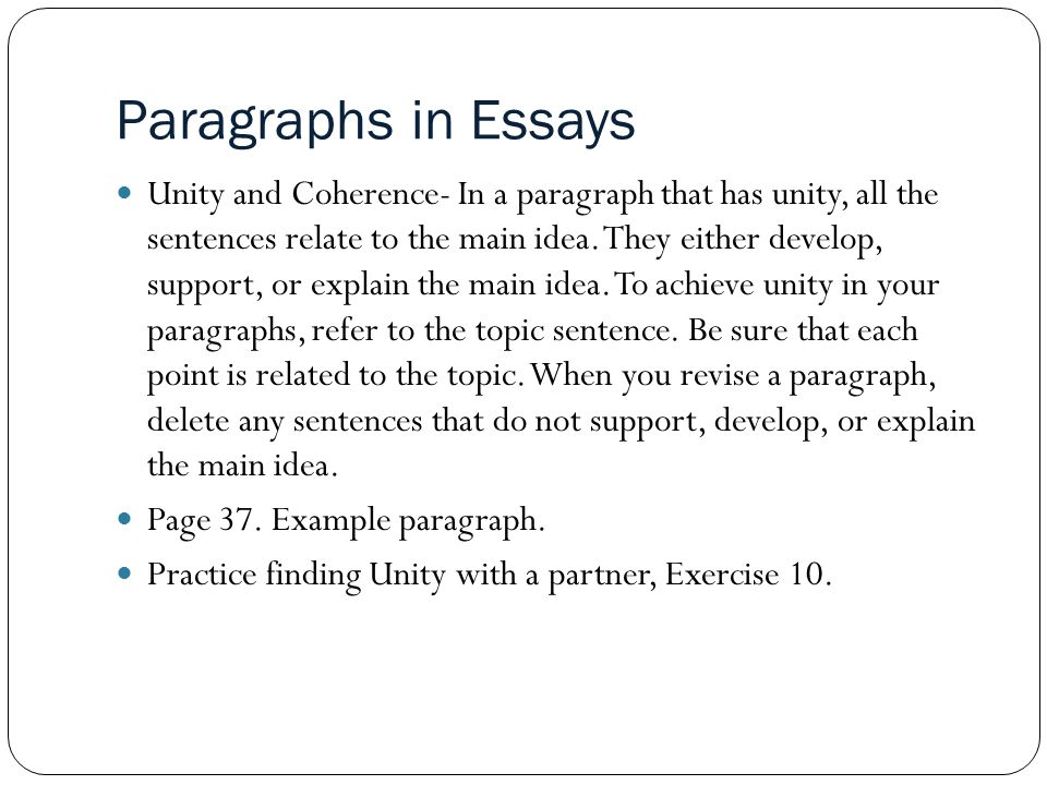 elements of essay coherence Most paragraphs in an essay parallel the general three-part structure of each  section of a  arranging where each element goes in a paragraph can make a  paper more  coherent—the sentences should be arranged in a logical manner  and.