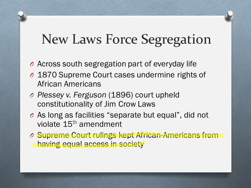 New Laws Force Segregation