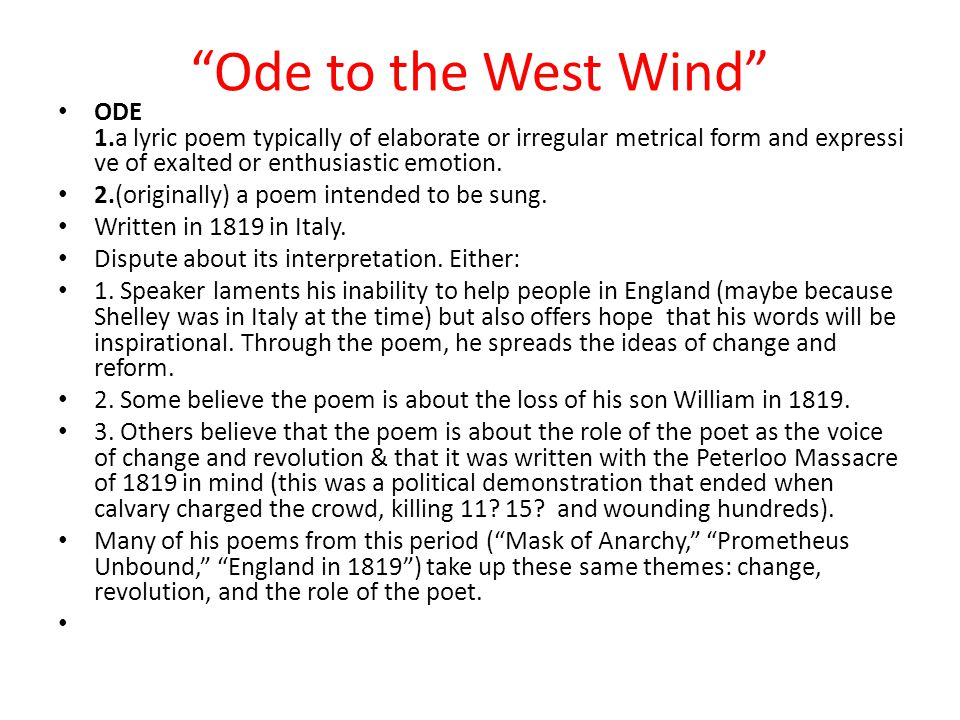 the theme of inspiration in the lyric ode to the west wind by pb shelley An analysis of percy byshee shelley's ozymandias and ode to the west wind a synopsis of percy shelley's life born in broadbridge heath, england, on august 4, 1792, percy bysshe shelley is one of the epic poets of the 19th century, and is best known for his classic anthology verse works such as.
