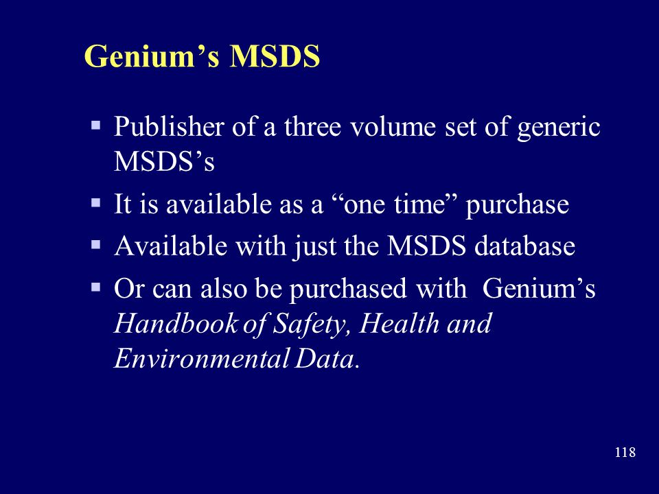 Genium's MSDS Publisher of a three volume set of generic MSDS's
