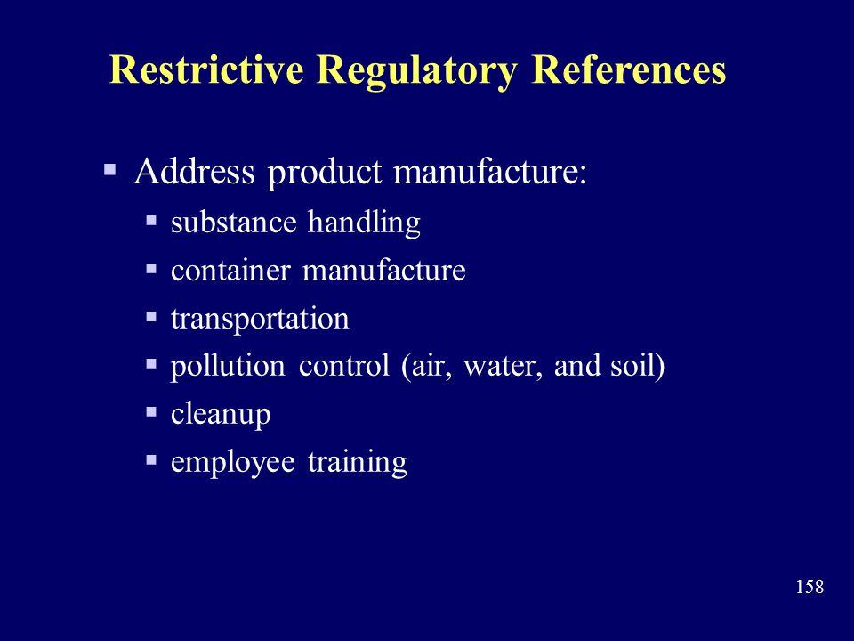 Restrictive Regulatory References