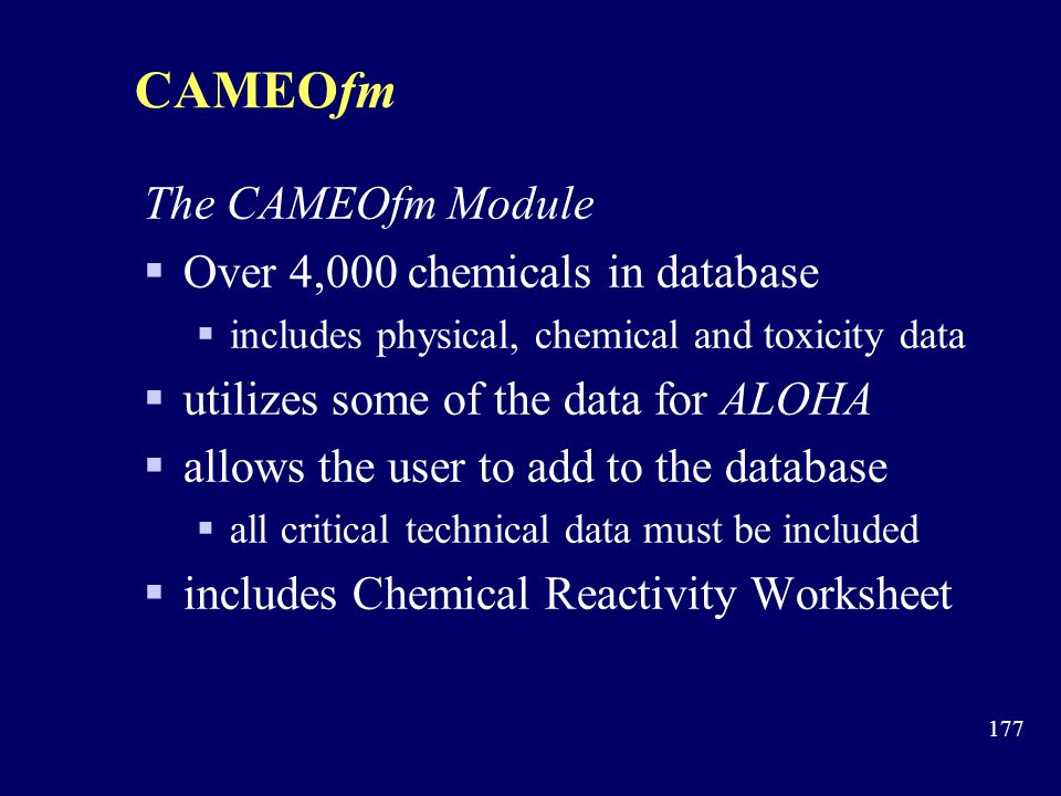 CAMEOfm The CAMEOfm Module Over 4,000 chemicals in database