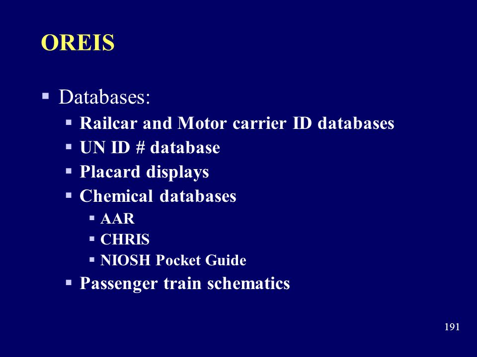 OREIS Databases: Railcar and Motor carrier ID databases