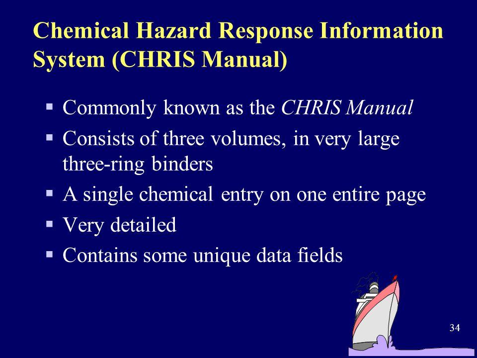 Chemical Hazard Response Information System (CHRIS Manual)