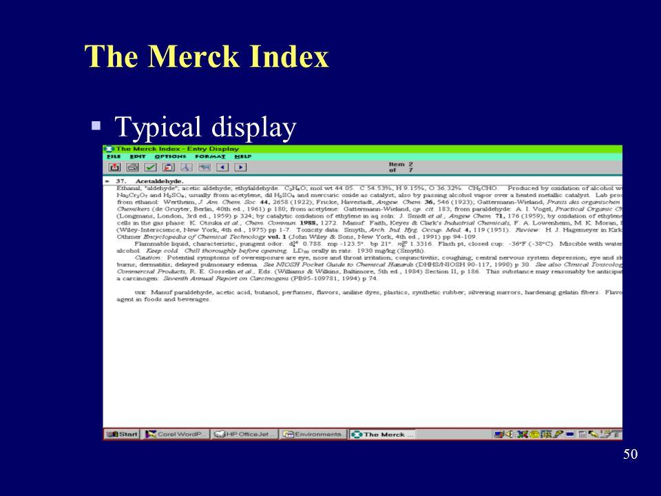 The Merck Index Typical display