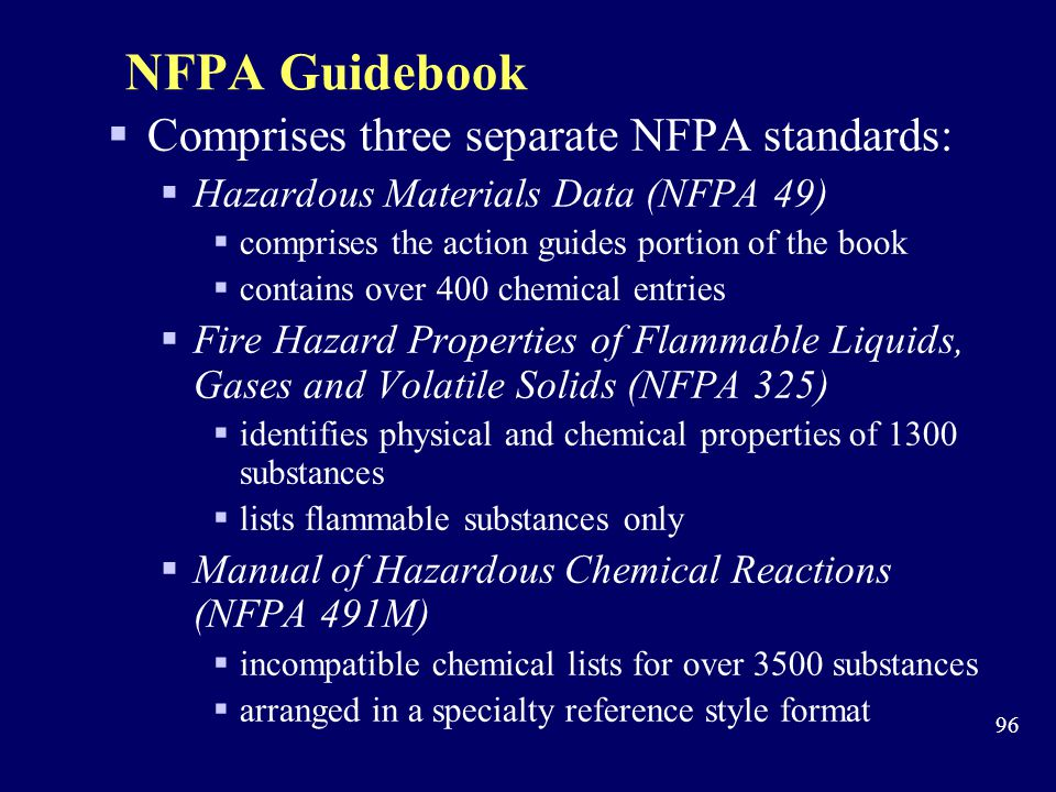NFPA Guidebook Comprises three separate NFPA standards: