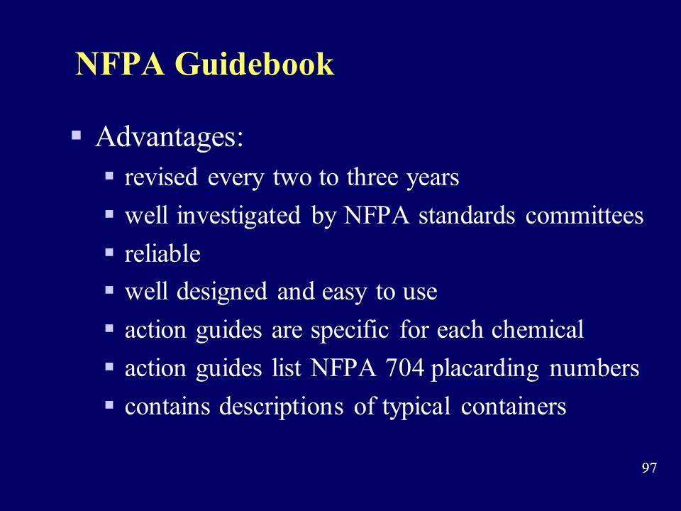 NFPA Guidebook Advantages: revised every two to three years