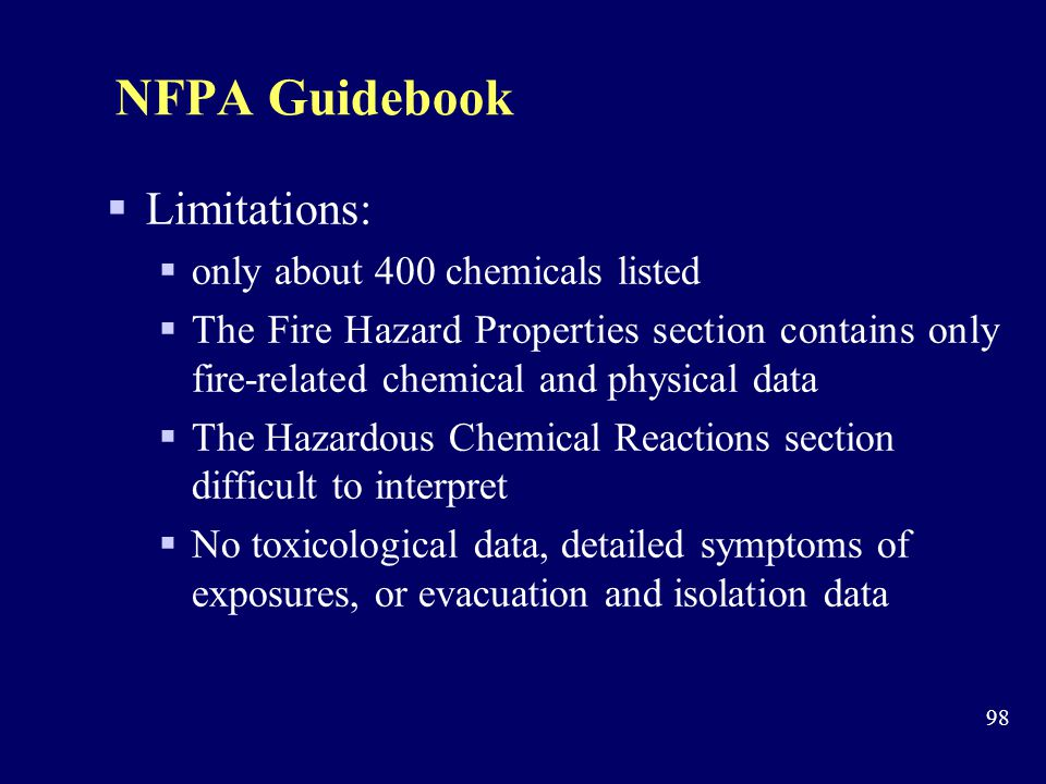 NFPA Guidebook Limitations: only about 400 chemicals listed