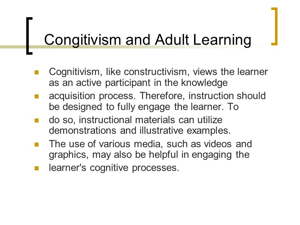 Congitivism and Adult Learning