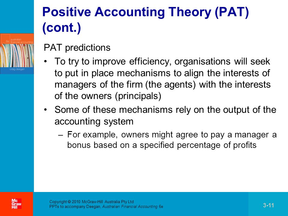 positive accounting theory The positive accounting theory (pat) and legitimacy theory can be analysed critically for their bias approach of a political and economic perspective disregarding those people without wealth.