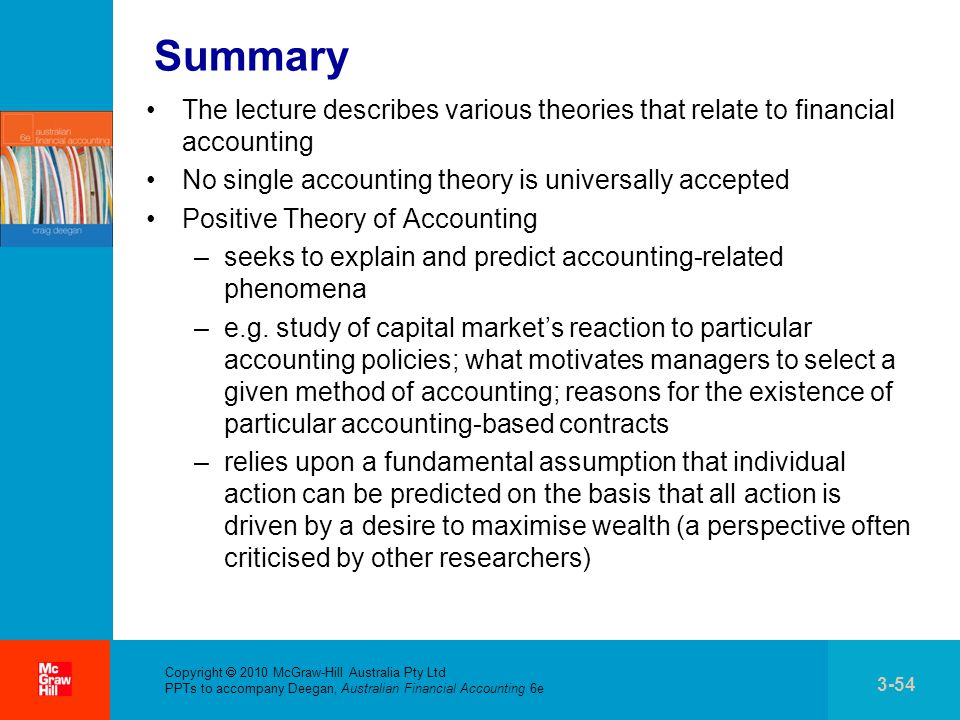 the need for a universally accepted accounting theory 11 what is financial accounting theory henderiksen (1970) - theory is defined as: if we were not accepted this central premises then we could reject the guidance provided by the framework even if it could be considered to be logically structured.