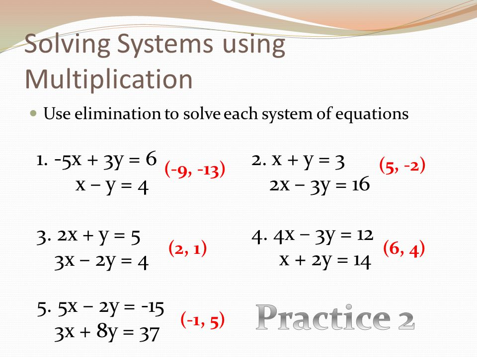 solving a system of equations using multiplication ppt video online download. Black Bedroom Furniture Sets. Home Design Ideas
