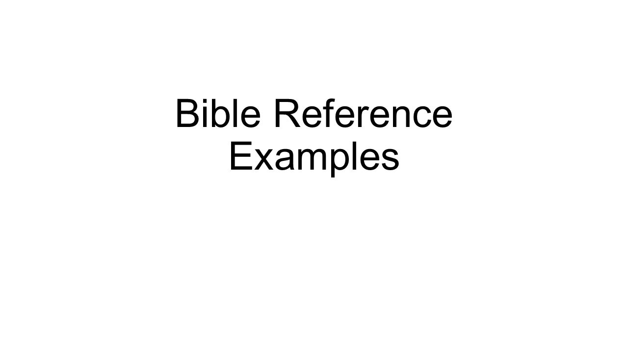 Bible Reference Examples