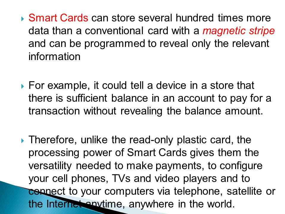 a study on smart cards Smart card technology not only enables secure access to logical and physical applications but also provides inherent value in the areas of security, authen.