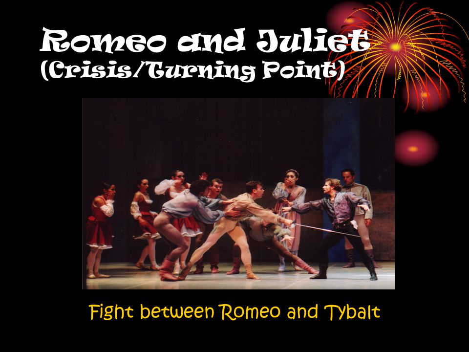 what is the turning point in romeo and juliet Juliet's fault not juliet's fault essay plan 2 – a clear turning point in the drama 3  theme 3 before during/after characters 4 romeo juliet mercutio tybalt.