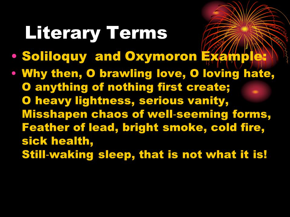 Don't be an oxymoron. Know your literary terms.