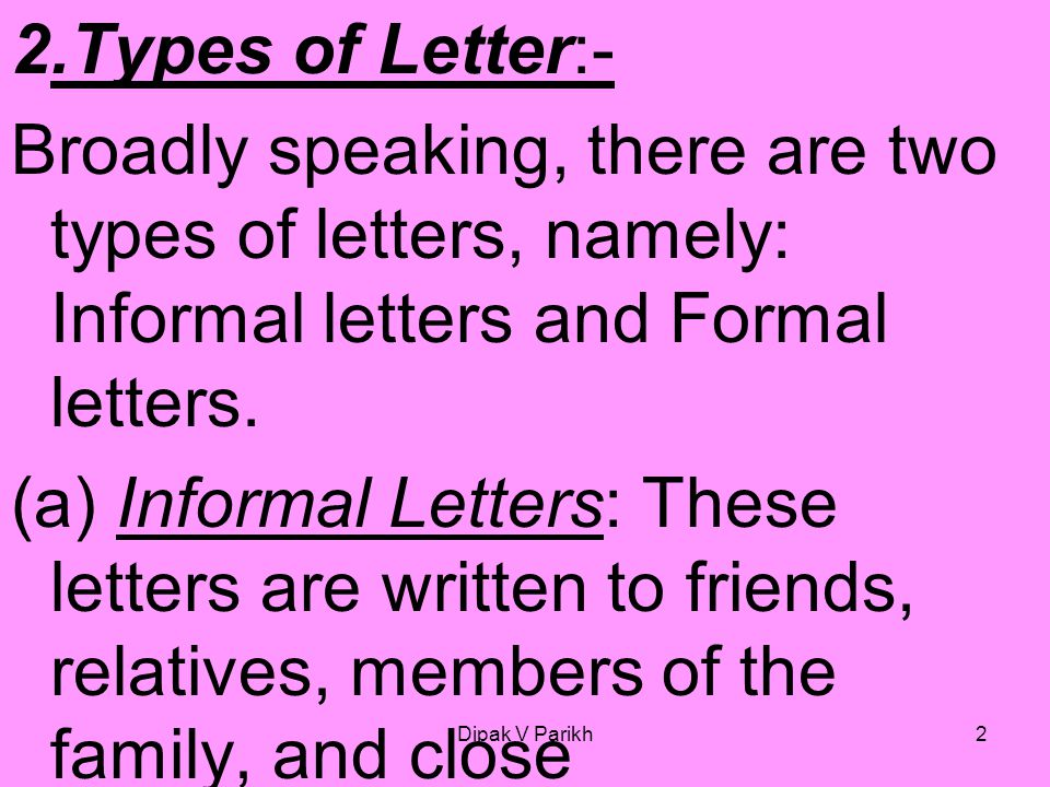 Letter writing what is a letter ppt video online download types of letter broadly speaking there are two types of letters spiritdancerdesigns Images