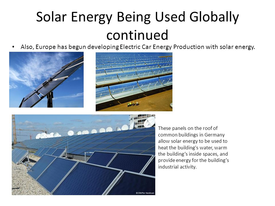 Solar Energy By Daniel Chang Allison Lee Arcadia Peralta