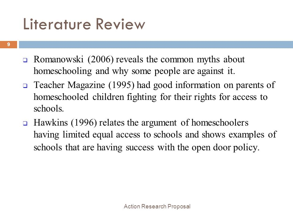 action research proposal ppt video online  literature review r owski 2006 reveals the common myths about homeschooling and why some people