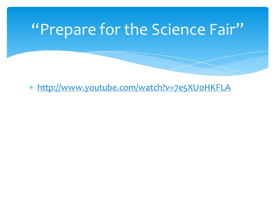 Prepare for the Science Fair