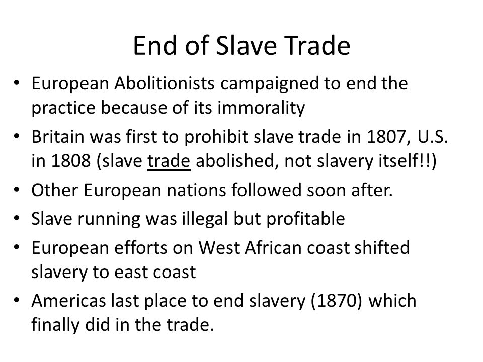 a look at the practice of slave trade Dutch involvement in the atlantic slave trade covers the 17th-19th  a search for  evidence on the historic slave traffic in the upper west.