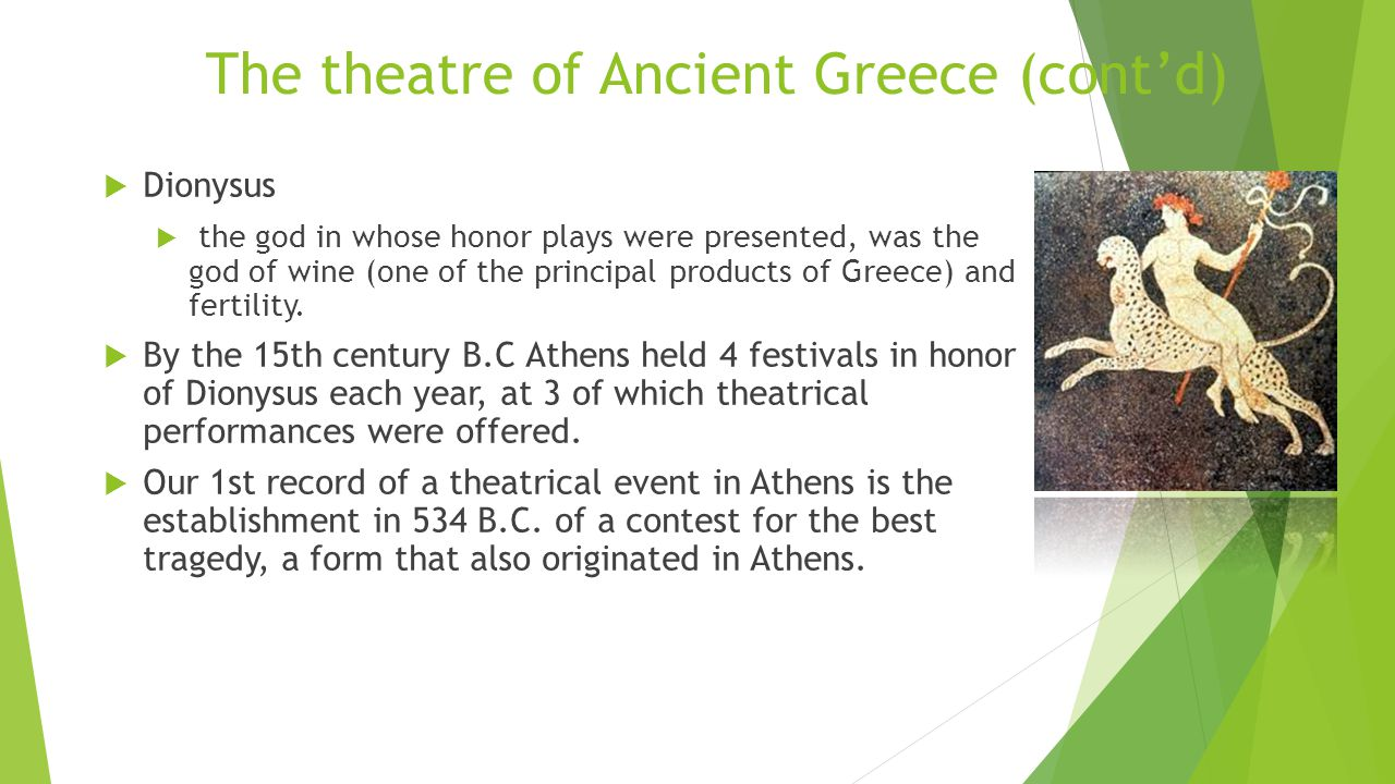 the first forms of drama from the ancient greece The theatre of ancient greece, or ancient greek drama, is a theatrical culture that   early tradition holds that formal theatre in athens evolved from festivals related   the chorus usually communicated in song form, but sometimes the message.