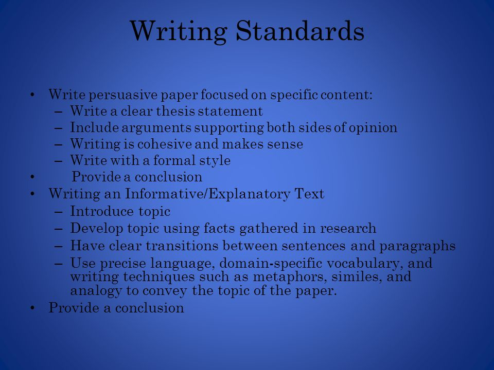 Writing Standards Writing an Informative/Explanatory Text