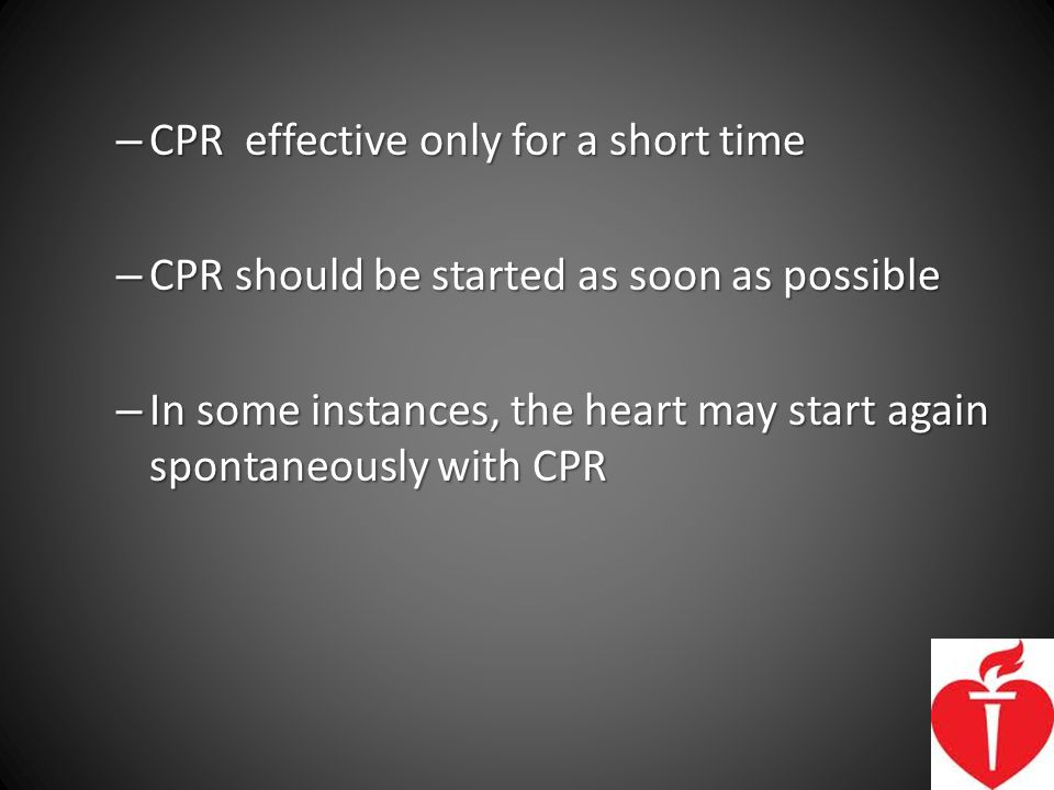 CPR effective only for a short time
