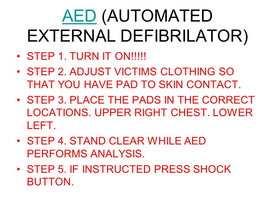 AED (AUTOMATED EXTERNAL DEFIBRILATOR)