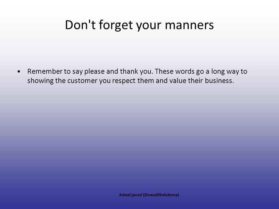 Don t forget your manners