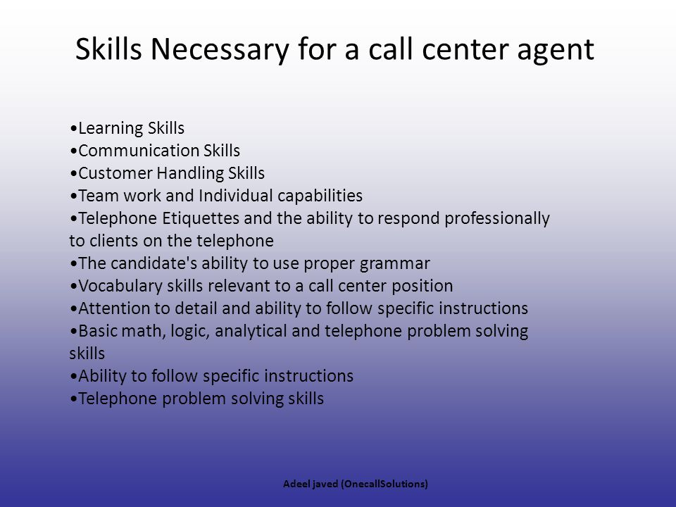 Skills Necessary for a call center agent