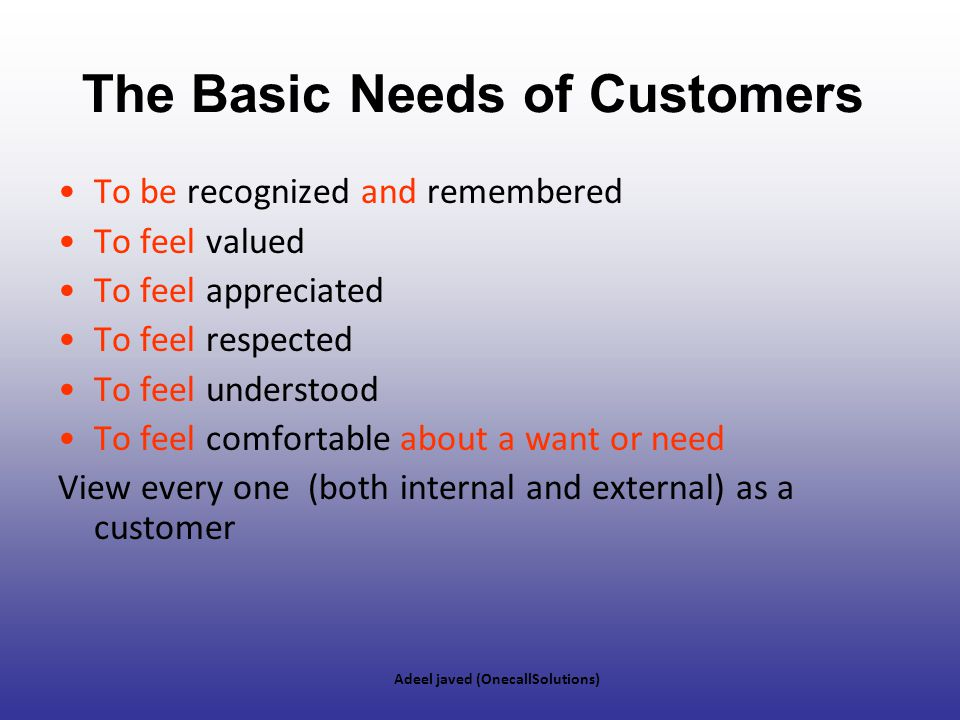 The Basic Needs of Customers