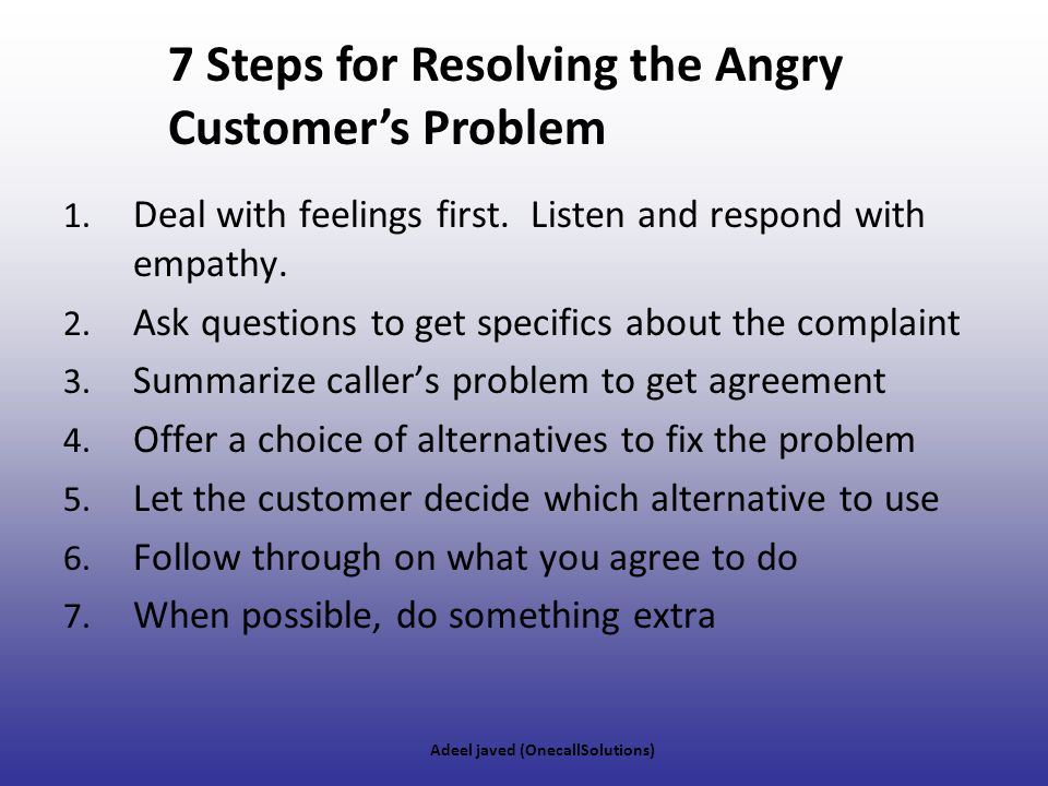 7 Steps for Resolving the Angry Customer's Problem