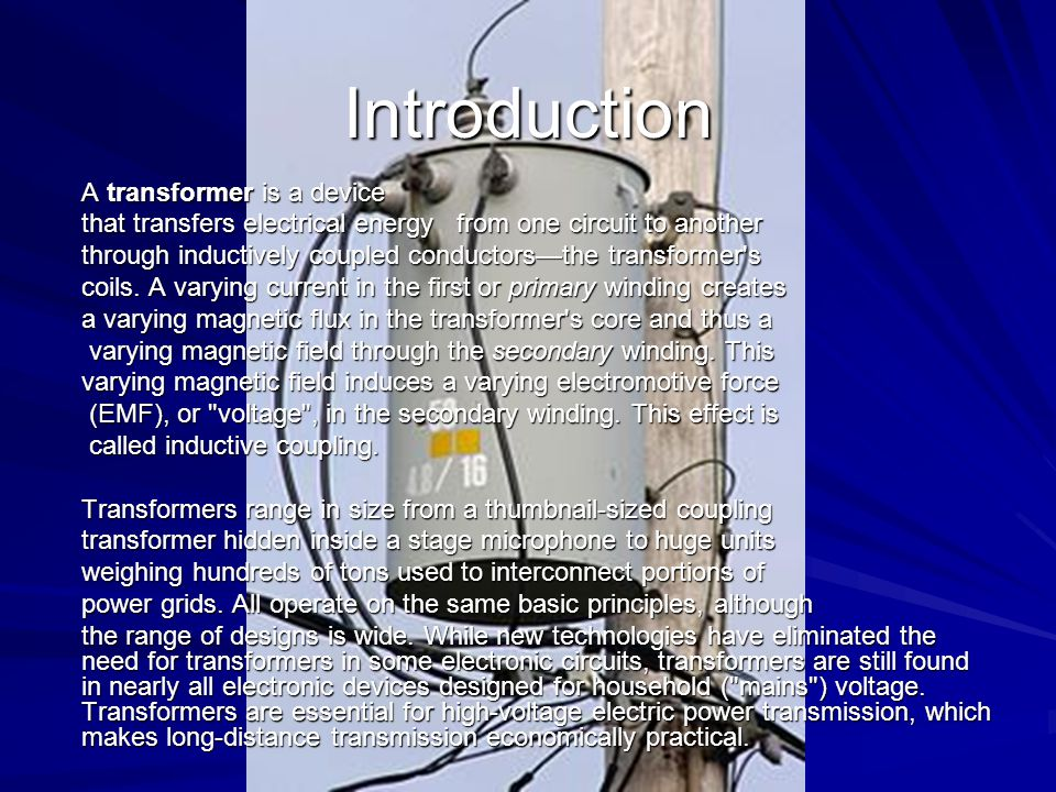 Introduction A transformer is a device - ppt video online download