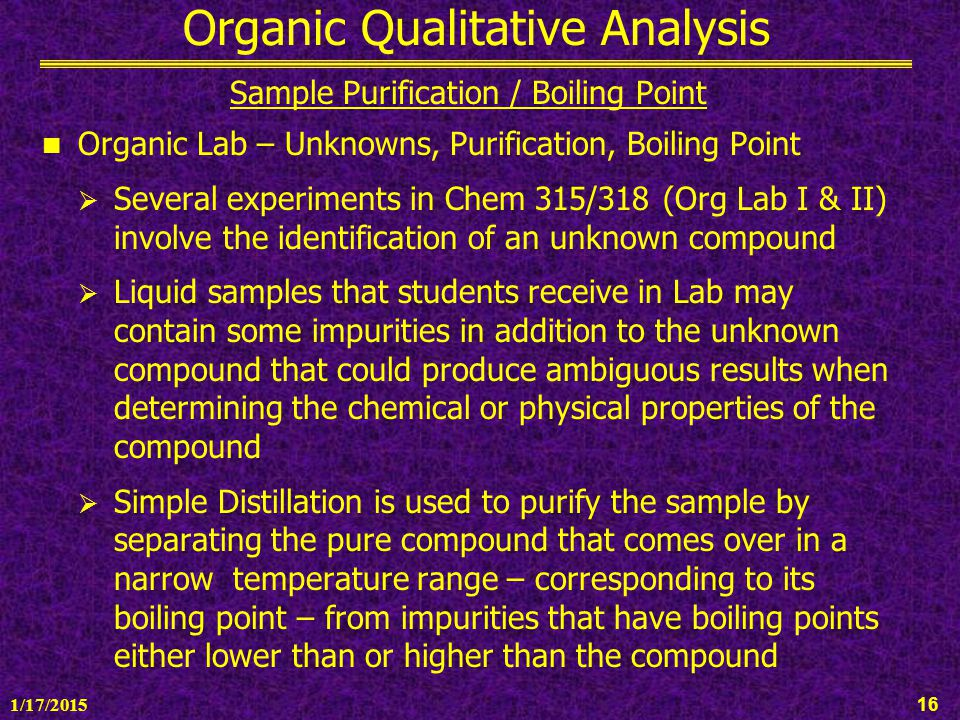 identification of an organic unknown essay Welcome to the organic compounds database this 2483 compound database has been compiled by harold m bell at virginia tech fill in the form below with as much information as you can.