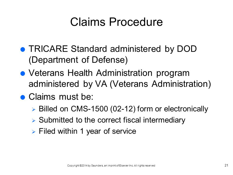 Claims Procedure TRICARE Standard administered by DOD (Department of Defense)