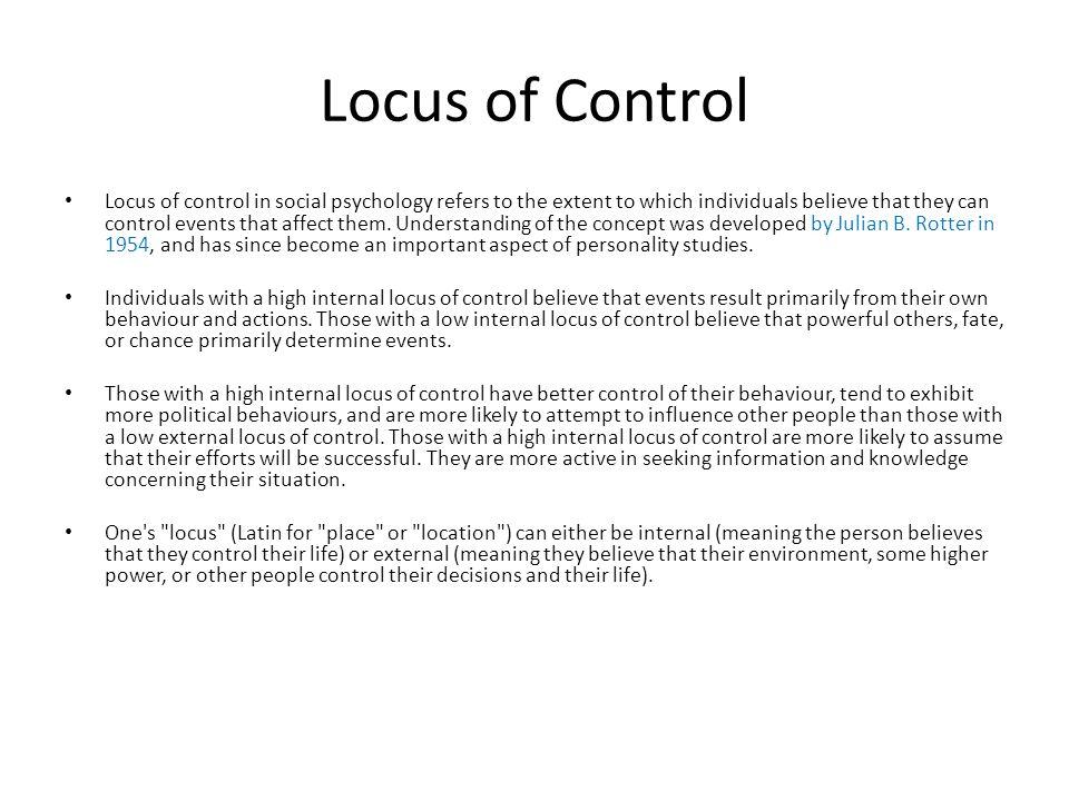 locus of control and social behaviour essay General psychology: locus of control essay about locus of control discuss the role of locus of control on independent behaviour (12 marks) locus of control.