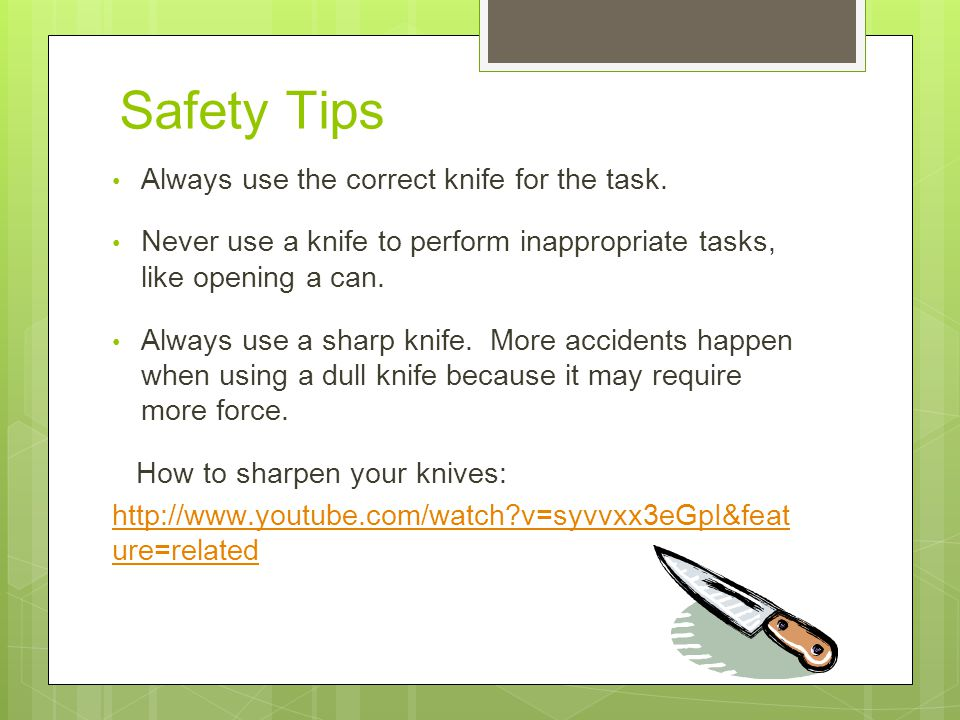 Knife safety tips to keep you safe the kitchen ppt for 3 kitchen safety rules
