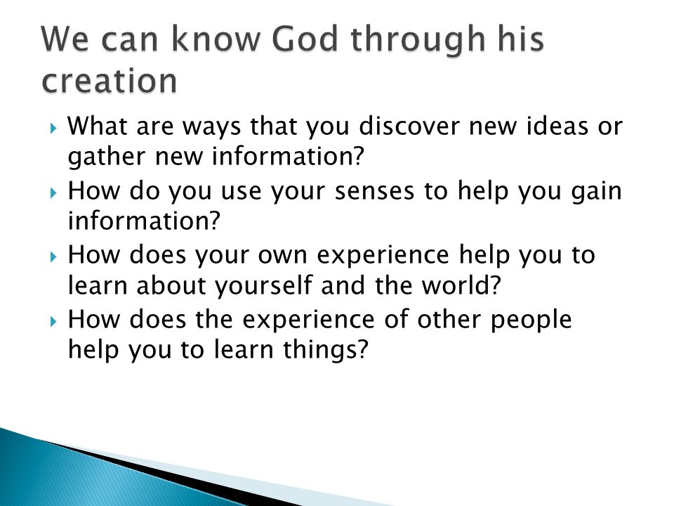 can we know god by experience Relevant looks at how we can experience god and his presence in our everyday circumstances, no matter how mundane they might seemsview post.