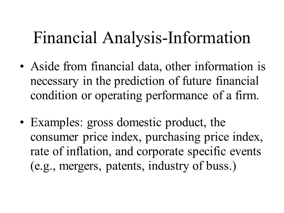 financial analysis selection evaluation and interpretation Analysis, presentation, and implementation of findings  descriptive analysis and interpretation of results ultimately lead to judging the findings as positive or negative or both, and stating the reasons why  these require less financial resources to prepare and can be more creative and fun to do.