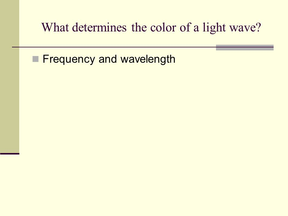 What determines the color of a light wave
