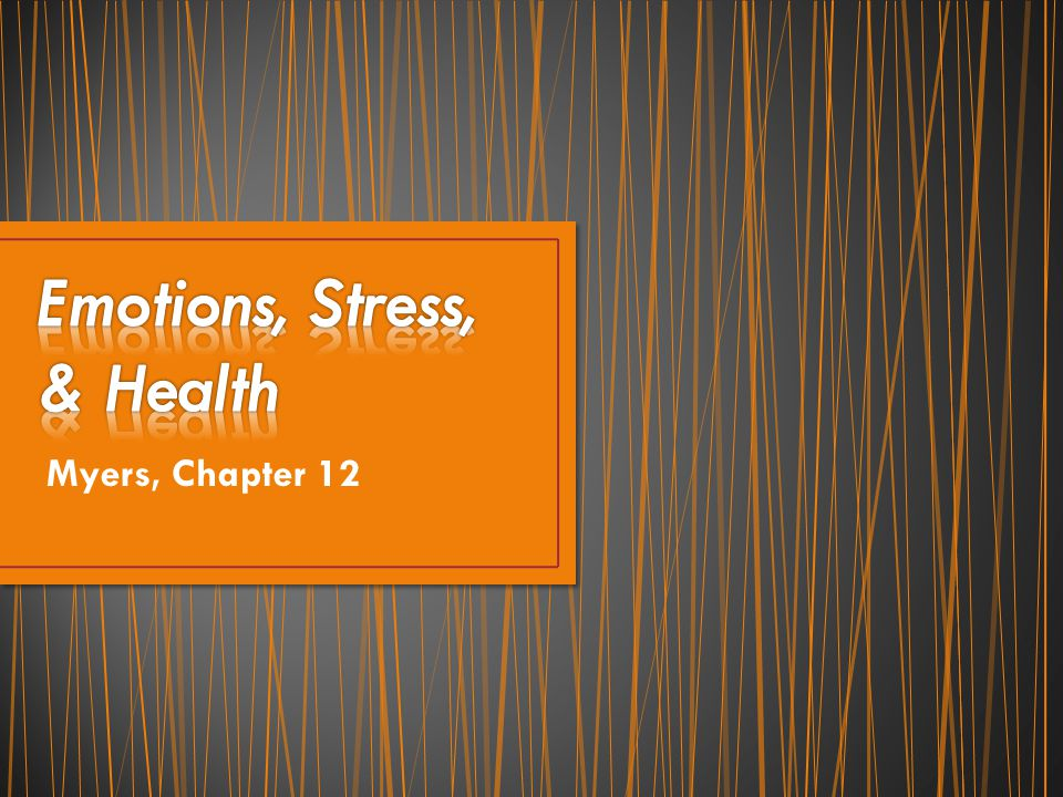 Emotions, Stress, & Health
