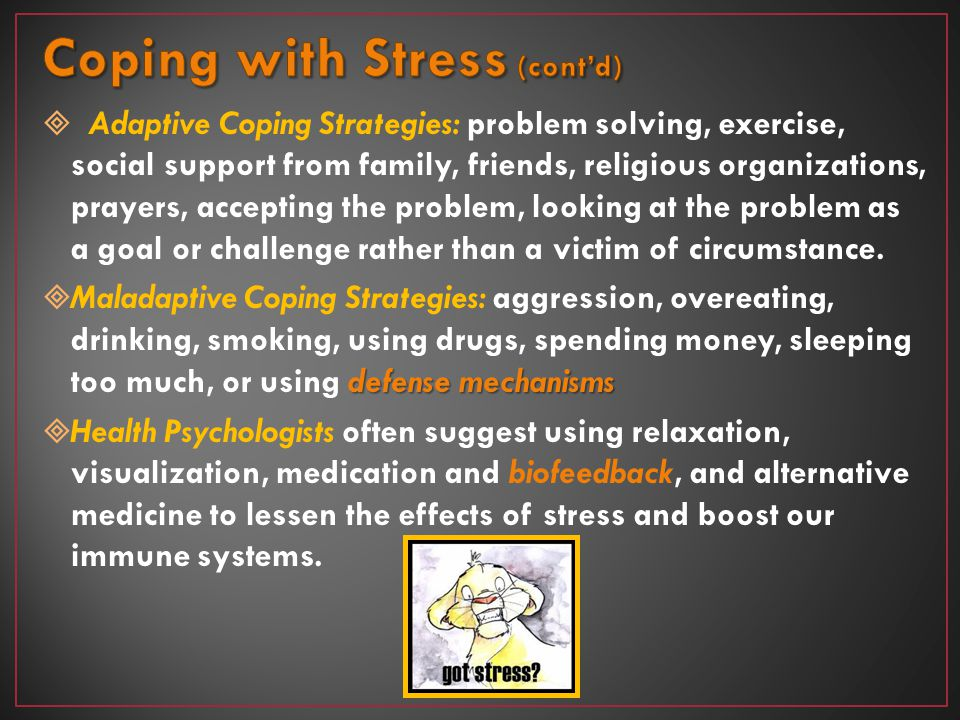 Coping with Stress (cont'd)